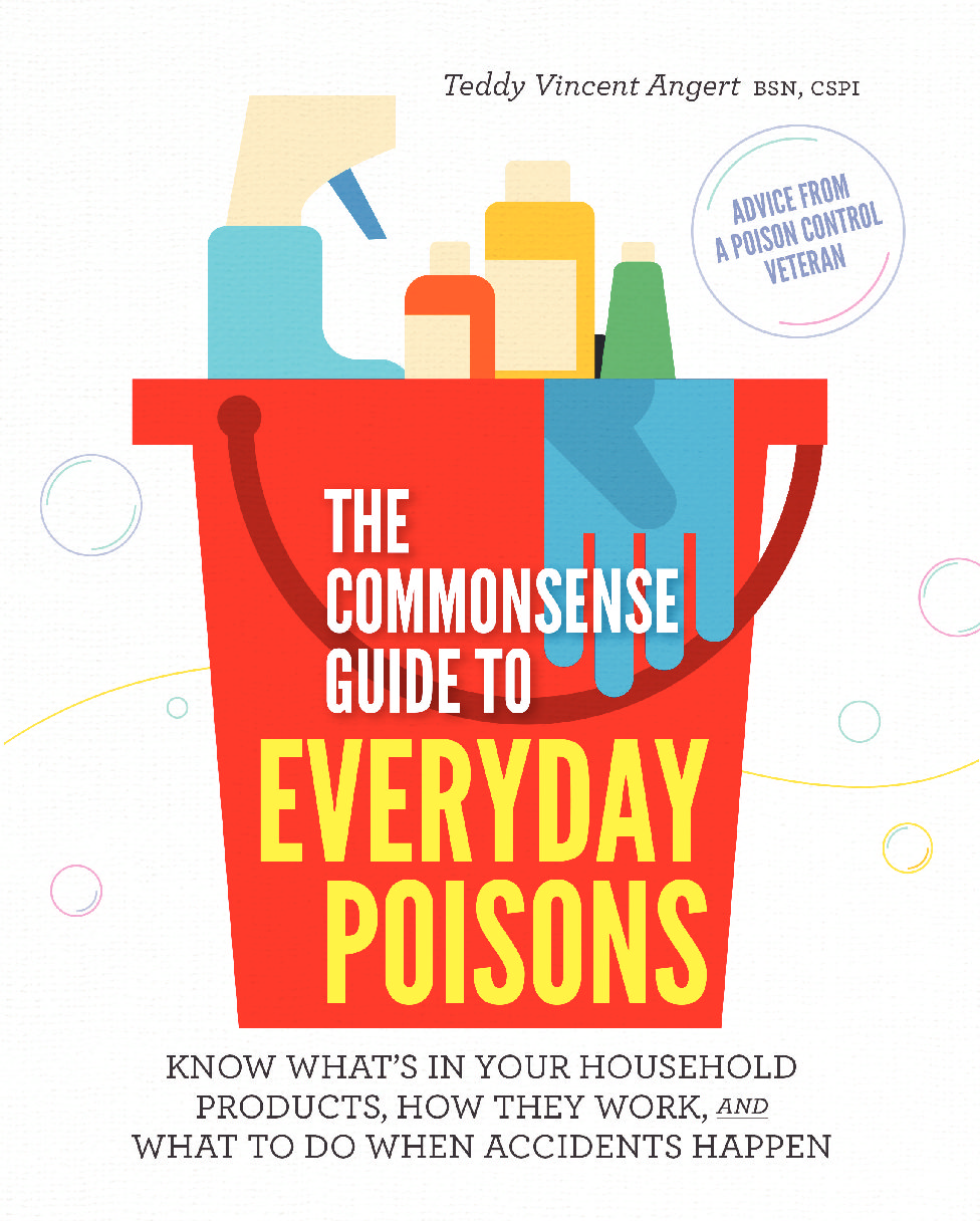 The Commonsense Guide to Everyday Poisons Is Here!